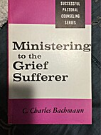 Ministering to the Dying by Carl J. Scherzer