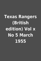 Texas Rangers (British edition) Vol x No 5…