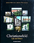 Christiansfeld, life and houses by…