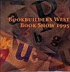 Bookbuilders West Book Show 1995