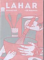 LAHAR magazine #38 Mamma by LAHAR