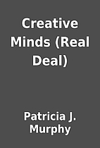 Creative Minds (Real Deal) by Patricia J.…