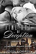 The Fine Art of Deception: Undoing Time by…