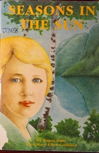Seasons in the Sun by Ragna Dahl