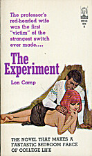 The Experiment by Lon Camp