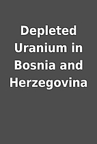 Depleted Uranium in Bosnia and Herzegovina