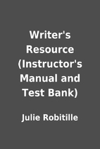 Writer's Resource (Instructor's Manual and…
