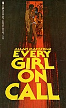 Every Girl on Call by Allan Mansfield