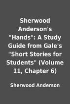 Sherwood Anderson's Hands: A Study…