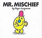 Mr Men Mischief (Mr. Men Books) by M. C.…