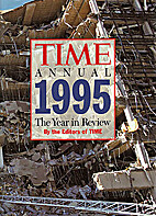 Time Annual 1995 by Editors of Time Magazine