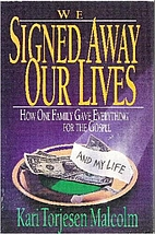 We Signed Away Our Lives: How One Family…