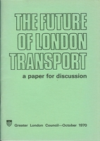 Future of London Transport by Greater London…