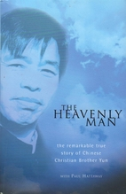 The Heavenly Man by Brother Yun