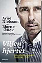 Viljen sidder i hjertet by Arne Nielsson