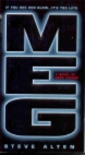 Meg: A Novel of Deep Terror by Steve Alten