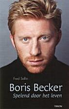 Boris Becker - Spelend Door Het Leven by…
