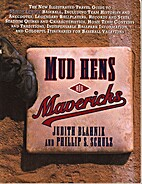 Mud Hens and Mavericks: The New Illustrated…
