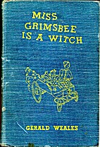 Miss Grimsbee Is A Witch by Gerald Clifford…