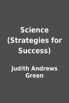 Science (Strategies for Success) by Judith…