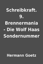 Schreibkraft. 9. Brennermania - Die Wolf…