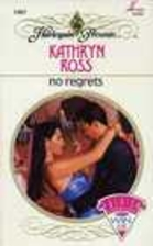 No Regrets by Kathryn Ross