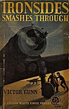 Ironsides Smashes Through by Victor Gunn