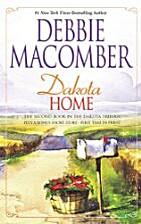 The Farmer Takes a Wife (with Dakota Home)…