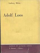 Adolf Loos by Ludwig Münz