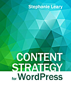 Content Strategy for WordPress: Structured…
