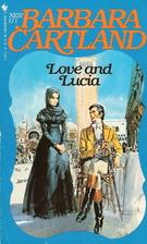 Love and Lucia by Barbara Cartland