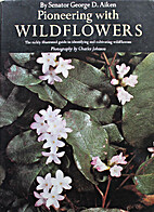 Pioneering with Wildflowers. The Richly…