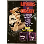 Lovers of Deceit by Mike Gallagher