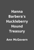 Hanna Barbera's Huckleberry Hound Treasury…