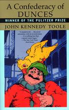 A Confederacy of Dunces by John Kennedy…