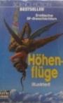 Höhenflüge. Erotische Science Fiction Geschichten - Michael [Hrsg.]: Kubiak