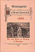 Groningsche volksalmanak 1890 by J.A. Feith