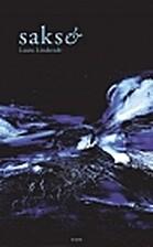 Sakset : triptyykki by Laura Lindstedt