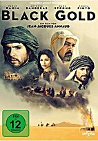 Black Gold by Jean-Jacques Annaud