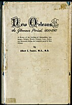 New Orleans, the glamour period, 1800-1840;…