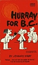 Hurray for B.C. by Johnny Hart