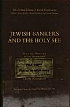 Jewish Bankers and the Holy See: From the…