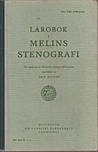 Lärobok i Melins stenografi by Erik Elfner