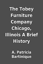The Tobey Furniture Company Chicago,…