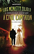 A Civil Campaign (Vorkosigan Saga, Book 13)…
