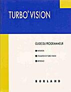 Turbo Vision - guide du programmeur by…