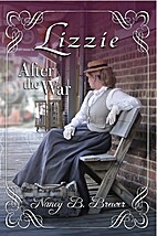 Lizzie After the War by Nancy B. Brewer