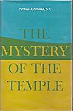 The Mystery of the Temple by Yves Congar