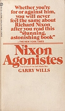 Nixon Agonistes: The Crisis of the Self-Made…
