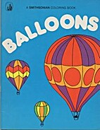 Balloons: A Smithsonian Coloring Book by…